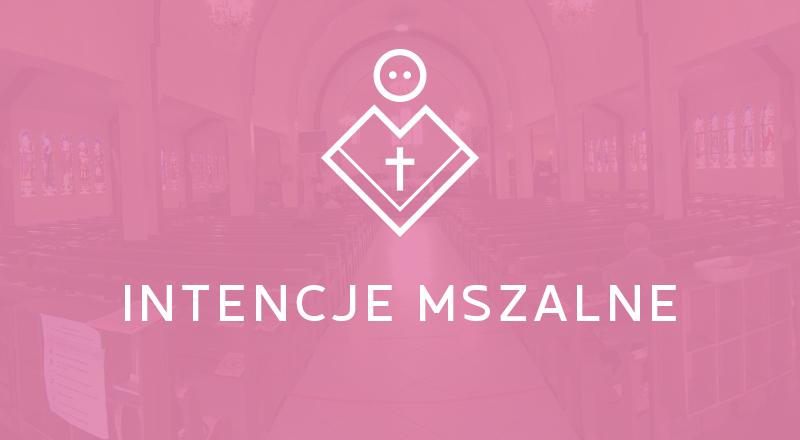 Intencje Mszy Świętych                                                            13-20.12.2020