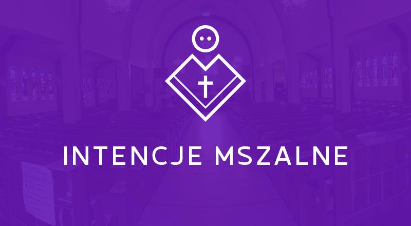 Intencje Mszy Świętych                                                                 14-21.03.2021