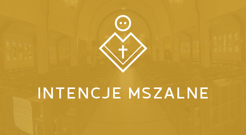Intencje Mszy Świętych 27.12-3.01.2020